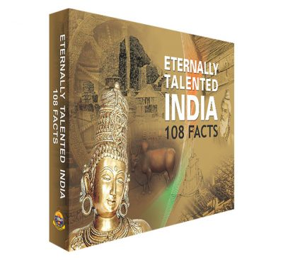 Eternally Talented India – 108 Facts